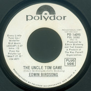 Edwin Birdsong - The Uncle Tom Game / It Ain't No Fun Being A Welfare Recipient