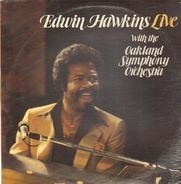 Edwin Hawkins / Oakland Symphony Orchestra - Edwin Hawkins Live With The Oakland Symphony Orchestra