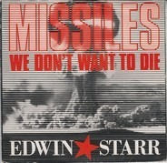 Edwin Starr - Missiles (We Don't Want To Die)
