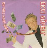 Ekki Göpelt - Ich Will Nach Oben