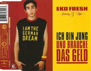 Eko Fresh Featuring G-Style - Ich Bin Jung und Brauche das Geld