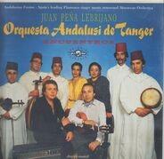 El Lebrijano . Orquesta Andalusi De Tanger Direction Musical Paco Cepero - Encuentros