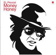 El Prevost - Money Honey Ep