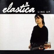 Elastica - Line Up