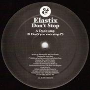 Elastix - Don't Stop