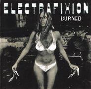 Electrafixion - Burned