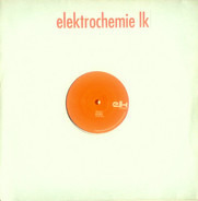 Elektrochemie LK - Till The End / Sweet Darling