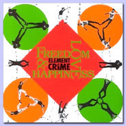 Element Of Crime - Freedom, Love & Happiness