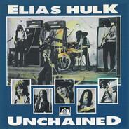 Elias Hulk - Unchained