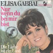 Elisa Gabbai - Nur Wenn Du Bei Mir Bist