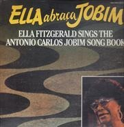 Ella Fitzgerald - Ella Abraca Jobim - Ella Fitzgerald Sings The Antonio Carlos Jobim Song Book