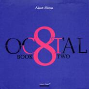 Elliott Sharp - Octal: Book Two