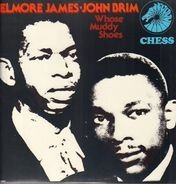 Elmore James / John Brim - Whose Muddy Shoes