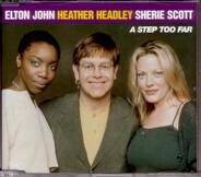 Elton John , Heather Headley , Sherie Scott - A Step Too Far