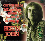 Elton John - Cotton Fields - 16 Legendary Covers From 1969/70