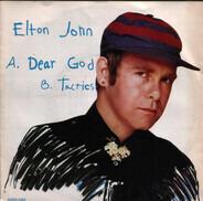 Elton John - Dear God / Tactics