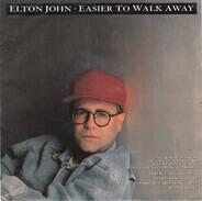 Elton John - Easier To Walk Away