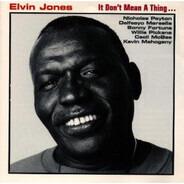 Elvin Jones - It Don't Mean A Thing...