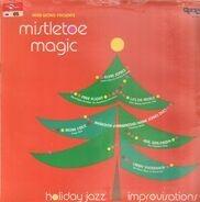 Elvin Jones, Richie Cole a.o. - Mistletoe Magic - Holiday Jazz Improvisations