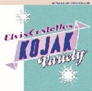 Elvis Costello - Elvis Costello's Kojak Variety