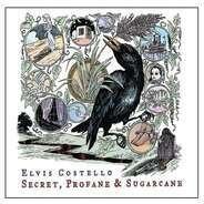 Elvis Costello - Secret, Profane & Sugarcane Secret, Profane & Sugarcane  Secret, Profane & Sugarcane