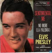 Elvis Presley Con The Jordanaires - No More La (Paloma) / Sentimental Me