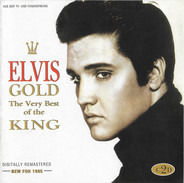 Elvis Presley - Elvis Gold - The Very Best Of The King