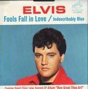 Elvis Presley - Indescribably Blue / Fools Fall In Love