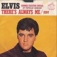 Elvis Presley - There's Always Me / Judy