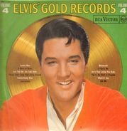 Elvis Presley - Elvis' Gold Records Volume 4