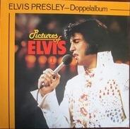 Elvis Presley - Pictures Of Elvis I + II