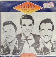 Elvis Presley , Scotty Moore And Bill Black - The First Year