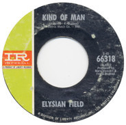 Elysian Field - Kind Of Man / Alone On Your Doorstep