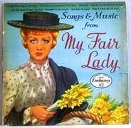 Embassy Singers & Players - Songs & Music From My Fair Lady