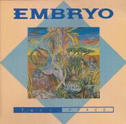 Embryo - Turn Peace