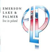 Emerson, Lake & Palmer - Live in Poland
