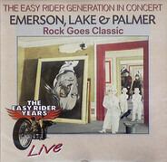 Emerson, Lake & Palmer - Rock Goes Classic