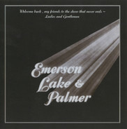 Emerson, Lake & Palmer - Welcome Back, My Friends To The Show That Never Ends ~ Ladies And Gentlemen