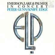 Emerson, Lake & Palmer - In Concert: Peter Gunn/Knife Edge