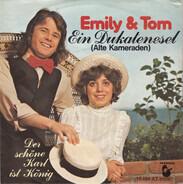 Emily & Tom - Ein Dukatenesel (Alte Kameraden)