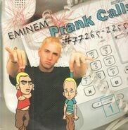 Eminem - Prank Calls