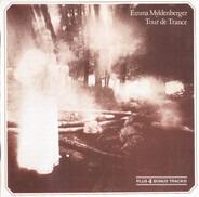 Emma Myldenberger - Tour De Trance