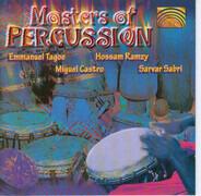 Emmanuel Tagoe , Miguel Castro , Hossam Ramzy , Sarwar Sabri - Masters Of Percussion
