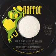 Engelbert Humperdinck - Am I That Easy To Forget