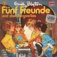 Fünf Freunde - Folge 3: Und das Burgverlies