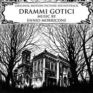 Ennio Morricone - Drammi Gotici