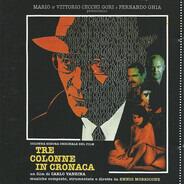 Ennio Morricone - Tre Colonne In Cronaca (Colonna Sonora Originale Del Film)