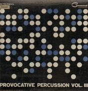 Enoch Light And The Light Brigade - Provocative Percussion Vol. 3
