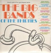 Enoch Light, The Light Brigade - The Big Band Hits Of The Thirties