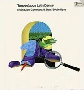 Enoch Light / The Command All-Stars / Bobby Byrne - Tempestuous Latin Dance
